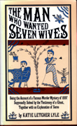 The Man Who Wanted Seven Wives